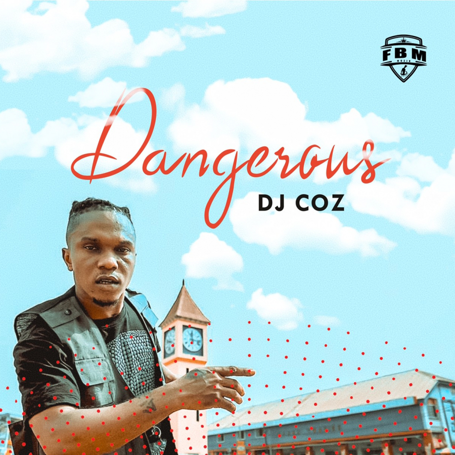 Dj Coz - Dangerous (Official Video)