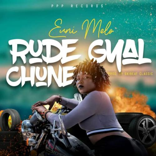 Euni Melo - Rude Gyal Chune (Official Video)