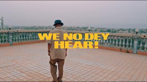 M.anifest - We No Dey Hear ft. Kelvyn Boy & Kel-P (Official Video)