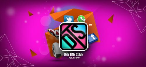 ''Den Tinz Some'' Talk Show To Air Via TV Africa On Saturdays