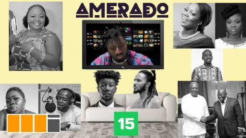 Amerado - Yeete Nsem Episode 15.
