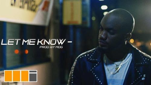 Mr Drew - Let Me Know (Official Video)