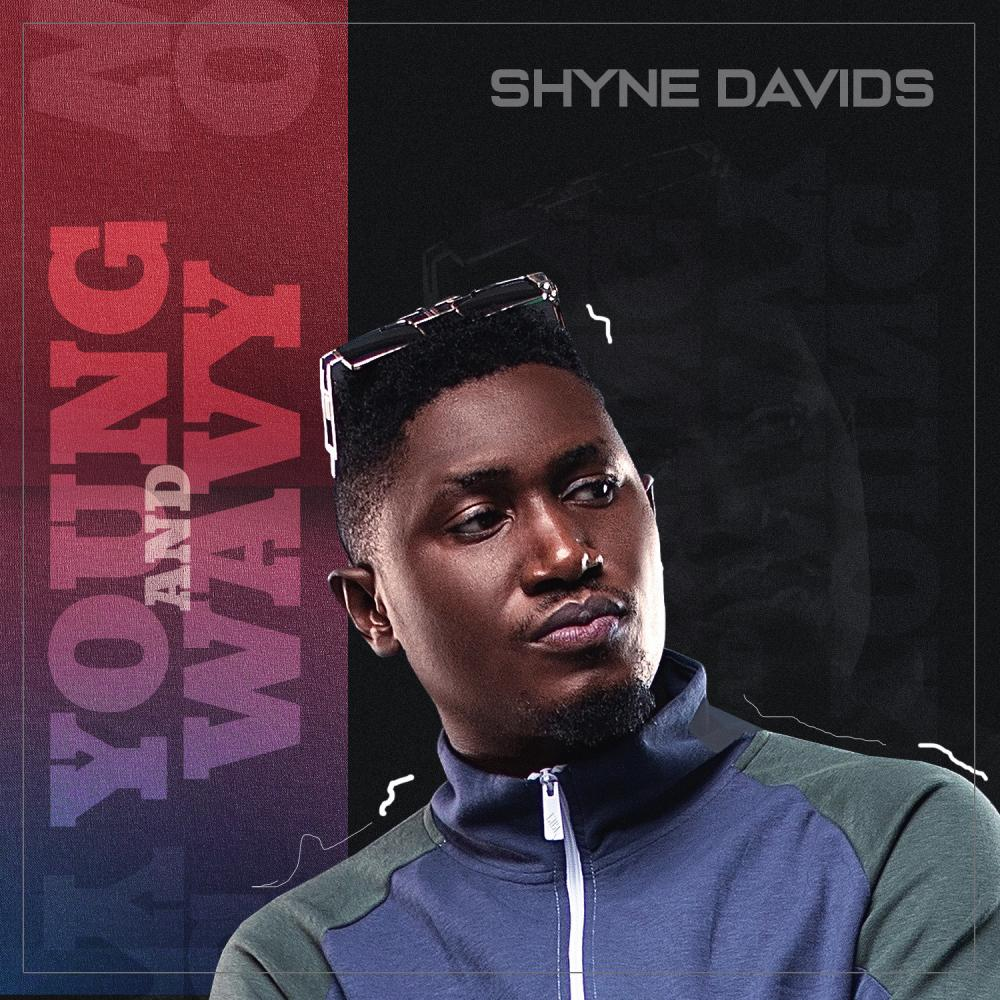 Shyne Davids Set To Drop Young and Wavy EP