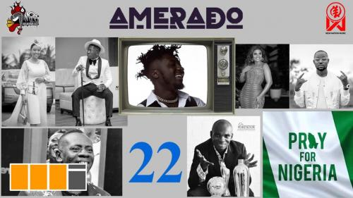 Amerado - Yeete Nsem Episode 22