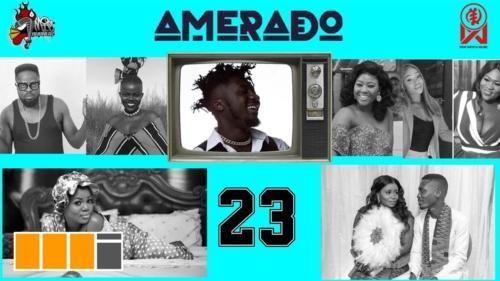 Amerado - Yeete Nsem Episode 23