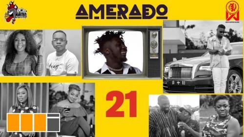 Amerado - Yeete Nsem Episode 21