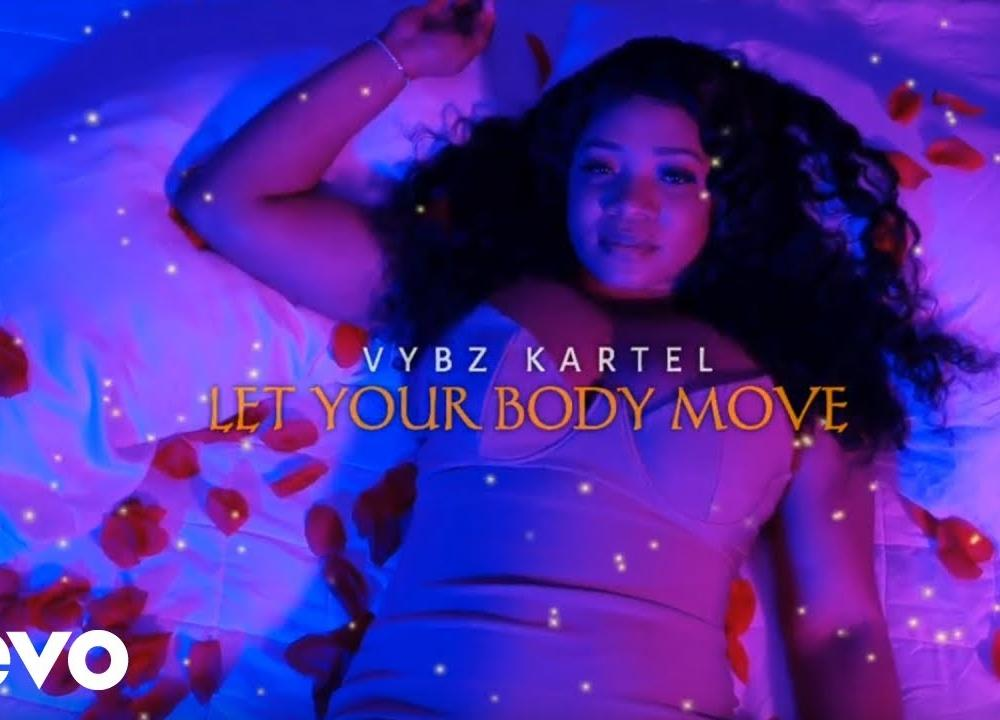 Vybz Kartel - Let Your Body Move (Official Video)