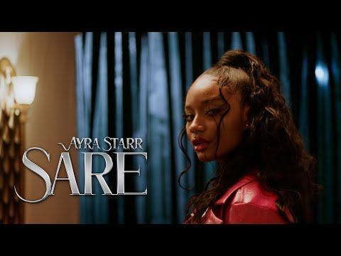 Ayra Starr - Sare (Official Video)