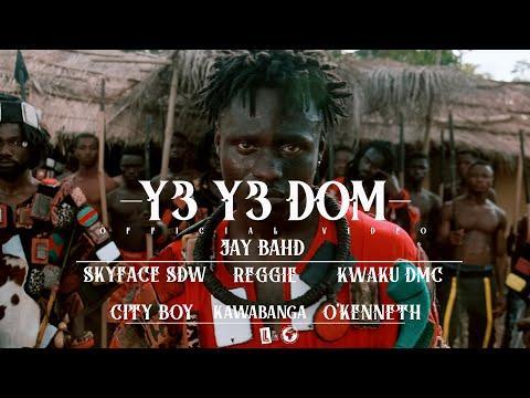 Jay Bahd - Y3 Y3 DOM ft Skyface SDW, Reggie, Kwaku DMC, City Boy, Kawabanga & O'Kenneth (Official Video)