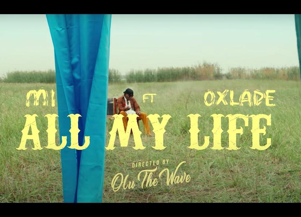 M.I Abaga - All My Life feat. Oxlade (Official Video)