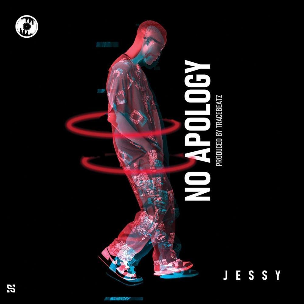 Jessy Gh - No Apology (Prod.by Tracebeatz)