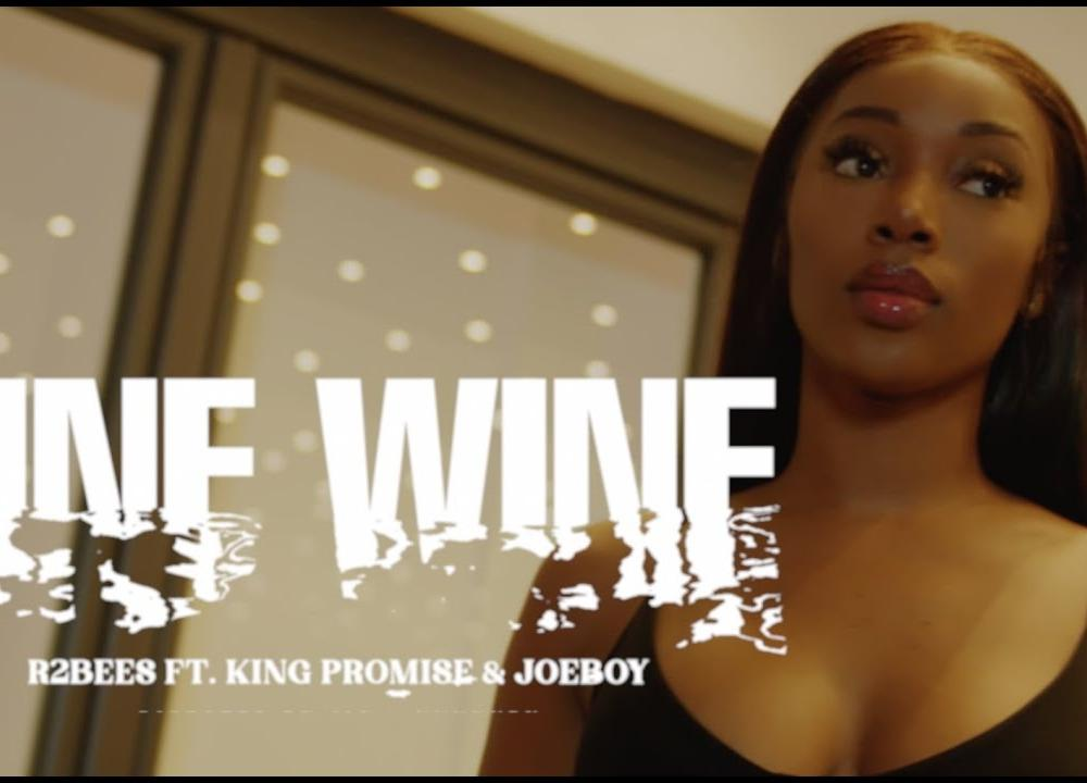 R2Bees - Fine Wine feat. King Promise & Joeboy (Official Video)